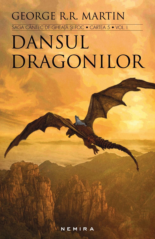 Dansul dragonilor. 2 volume (seria Cantec de gheata si foc, partea a V-a, ed. 2017)