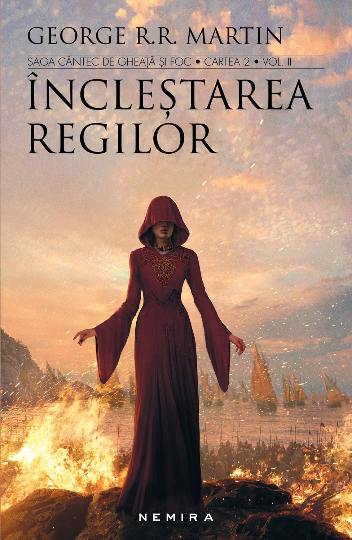 Inclestarea regilor. 2 volume (seria Cantec de gheata si foc, partea a II-a, ed. 2017)
