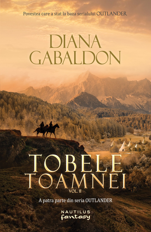 Tobele toamnei vol.2 (seria outlander, partea a iv-a)