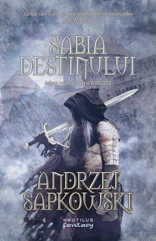 Sabia destinului (Seria Witcher. partea a II-a)