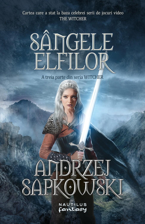 Sangele elfilor (Seria Witcher. partea a III-a)