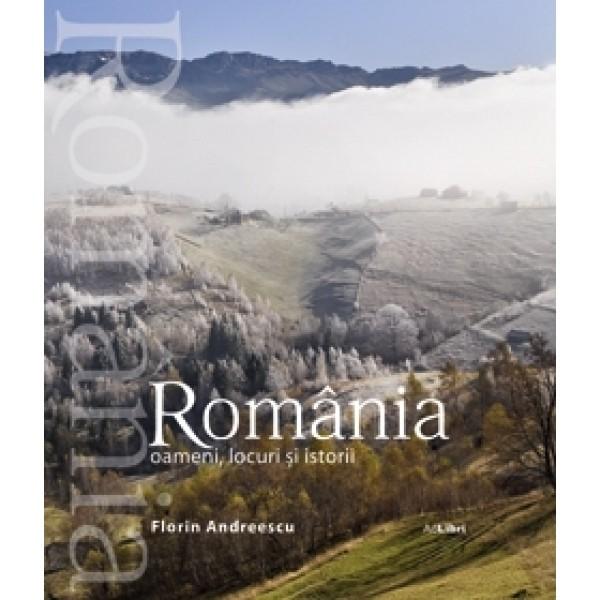Album Romania - oameni, locuri si istorii (romana/engleza)