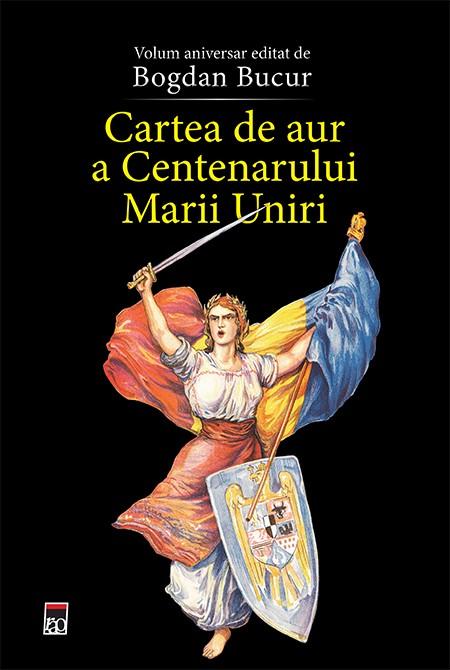 Cartea de aur a Centenarului Marii Uniri