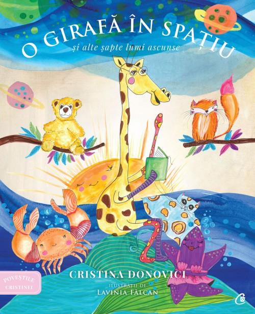 povestile-cristinei-o-girafa-in-spatiu-si-alte-sapte-lumi-ascunse