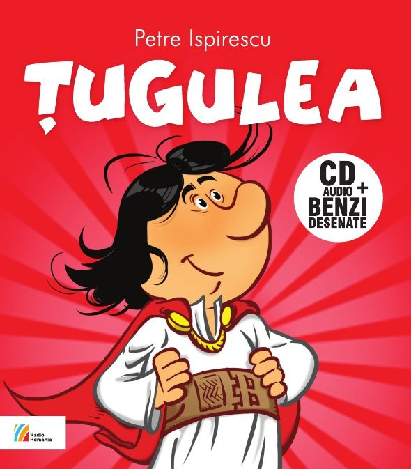 Ţugulea. CD Audio+benzi desenate