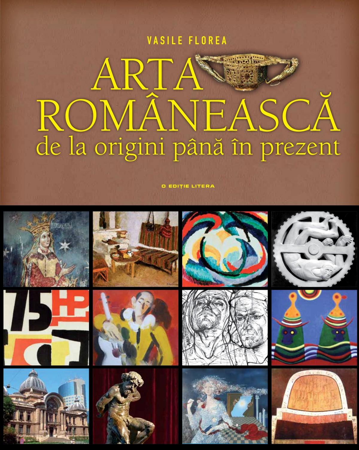 Arta romaneasca. De la origini pana in prezent
