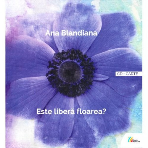este-libera-floarea-poeme-rostite-la-radio-1965-2017-carte-2cd