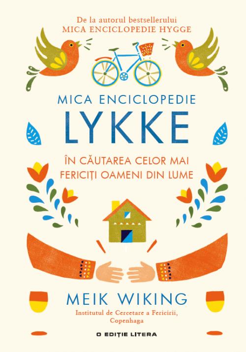 mica-enciclopedie-lykke-in-cautarea-celor-mai-fericiti-oameni-din-lume